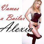 Alexia Vamos A Bailar (Feat. Dony & The Kid) - Single