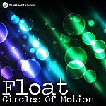 Float Circles Of Motion