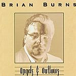 Brian Burns Angels & Outlaws