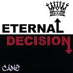 Cano Eternal Decision