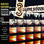 3 Doors Down The Better Life (Rarities Edition)