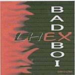 Lhex Bad Boi - Single