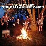 The Dallas Explosion Off To War
