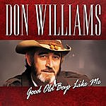 Don Williams Good Old Boys Like Me