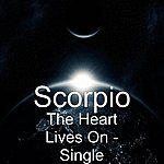 Scorpio The Heart Lives On - Single
