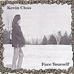 Kevin Closs Face Yourself