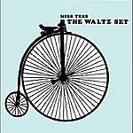 Miss Tess The Waltz Set