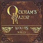 Ockham's Razor Wolves In The Walls