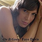 Faye Davis On It Goes