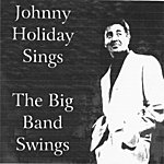Johnny Holiday The Big Band Swings