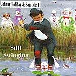 Johnny Holiday Still Swinging