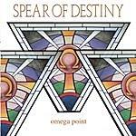 Spear Of Destiny Omega Point