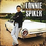 Lonnie Spiker Coming To A Honky Tonk Near You