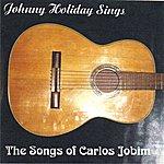 Johnny Holiday Songs Of Antonio Carlos Jobim