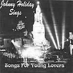 Johnny Holiday Songs For Young Lovers