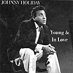 Johnny Holiday Young And In Love