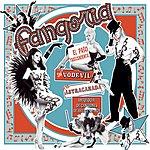 Fangoria El Paso Trascendental Del Vodevil A La Astracanada. Antologia De Canciones De Ayer Y De Hoy (Super Deluxe Edition)