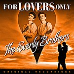 The Everly Brothers For Lovers Only