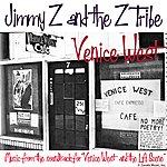 Jimmy Z & The Z Tribe Venice West