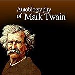 Mark Twain Autobiography Of Mark Twain