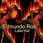 Edmundo Ros Latino Hot