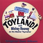 Mickey Rooney Toyland! With Mickey Rooney