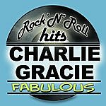 Charlie Gracie Fabulous (Remastered)