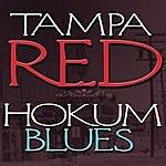 Tampa Red Hokum Blues