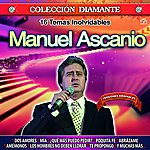 Manuel Ascanio 16 Temas Inolvidables