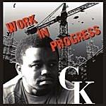 GK Work In Progress