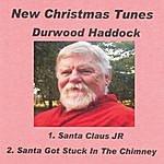 Durwood Haddock New Christmas Tunes