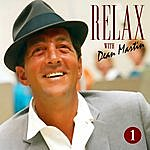Dean Martin Dean Martin -Relax, It's Dean Martin Vol. One