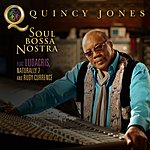 Quincy Jones Soul Bossa Nostra (Feat. Ludacris, Naturally 7 And Rudy Currence)