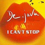 Deja Vu I Can't Stop