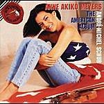 Anne Akiko Meyers American Album