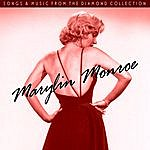 Marilyn Monroe Songs And Music From The Diamond Collection