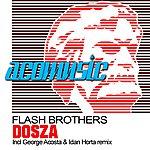Flash Brothers Dosza