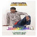 Lenny Banton Attitude