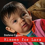 Stefano Caniato Kisses For Lara