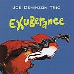 Joe Deninzon Exuberance