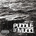 Puddle Of Mudd Best Of (Explicit Version)