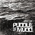 Puddle Of Mudd Best Of (Edited Version)