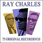 Ray Charles All Time Greats - 75 Original Recordings
