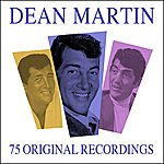 Dean Martin All Time Greats - 75 Original Recordings