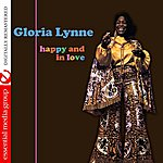 Gloria Lynne Happy And In Love (Digitally Remastered)