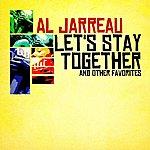 Al Jarreau Let's Stay Together & Other Favorites (Digitally Remastered)