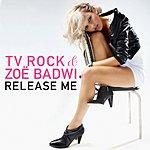 TV Rock Release Me