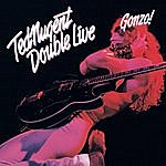 Ted Nugent Double Live Gonzo