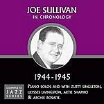 Joe Sullivan Complete Jazz Series 1944 - 1945
