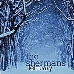 The Shermans February